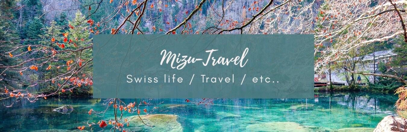 MIZU-TRAVEL✈︎ | スイス生活&海外旅行